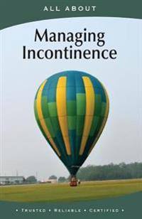 All about Managing Incontinence