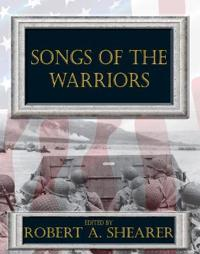 Songs of the Warriors