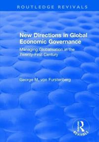 New Directions in Global Economic Governance