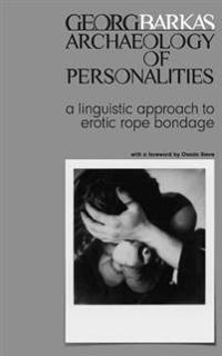 Archeology of Personalities: A Linguistic Approach to Erotic Rope Bondage