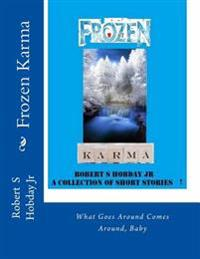 Frozen Karma: A Collection of Short Stories