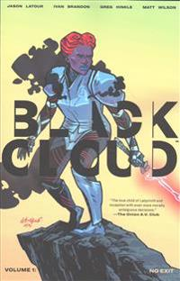 Black Cloud Volume 1: No Exit