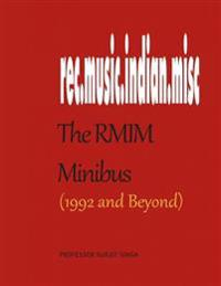 The Rmim Minibus (1992- ): A Compendium of Selected Writings about Indian Films, Their Songs and Other Musical Topics from a Pioneering Internet