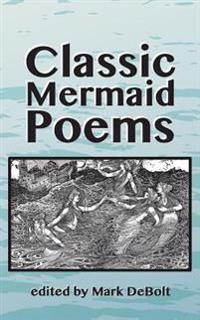 Classic Mermaid Poems