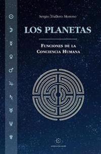 Los Planetas: Funciones de la Conciencia Humana