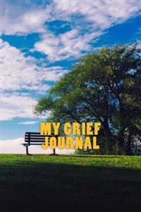 My Grief Journal: Journal 150 Lined Pages