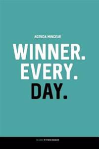 Agenda Minceur: Winner. Every. Day.: Regime Alimentaire Journal a Completer 100 Jours