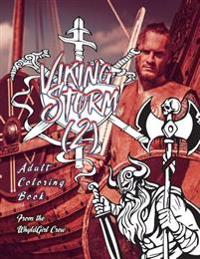 Viking Storm 2: Adult Coloring Book: 30 Amazing Viking Coloring Images