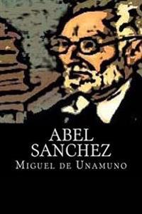 Abel Sanchez (Spanish Edition)