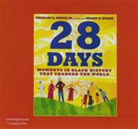 28 Days (1 CD Set): Moments in Black History That Changed the World