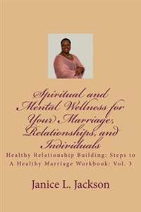 Spiritual and Mental Wellness for Your Marriage: The Counseling Corner
