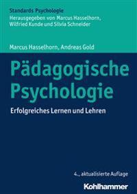 Padagogische Psychologie: Erfolgreiches Lernen Und Lehren