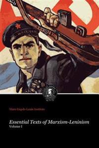 Essential Texts of Marxism-Leninism