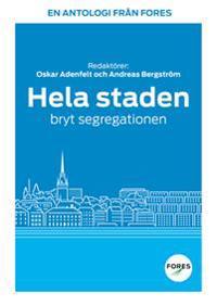 Hela staden  bryt segregationen