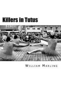Killers in Tutus