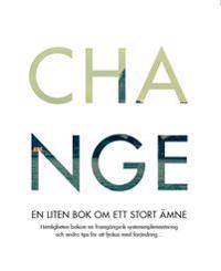 Change : en liten bok om ett stort ämne