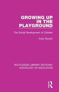 Growing up in the Playground