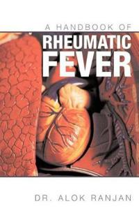 A Handbook of Rheumatic Fever