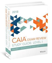 Wiley Study Guide for 2018 Level I CAIA Exam: Complete Set