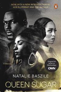 Queen Sugar: A Novel (TV Tie-In)