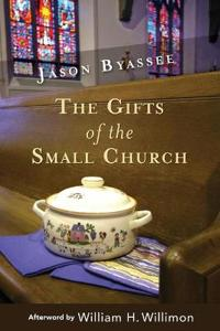 The Gifts of The Small Church