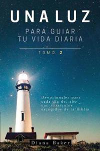 Una Luz Para Guiar Tu Vida - Tomo 2