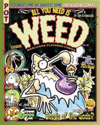 All You Need Is Weed: Marijuana-Flavored Comics