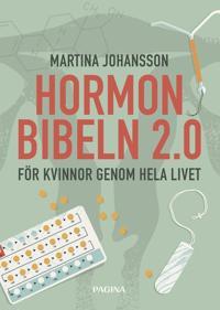 Hormonbibeln 2,0 - För kvinnor genom hela livet!
