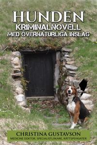 Hunden – kriminalnovell med övernaturliga inslag