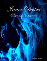 Inner Desires: Second Chances