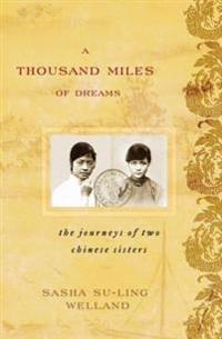 Thousand Miles of Dreams
