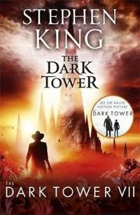 Dark Tower VII: The Dark Tower