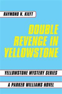 Double Revenge in Yellowstone