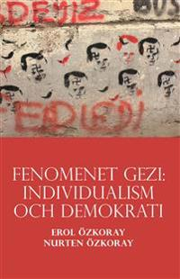 Fenomenet Gezi: Individualism och demokrati