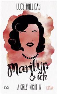 A Girls' Night In - Marilyn & Ich