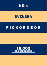 NE:s svenska fickordbok : 18000 ord och fraser