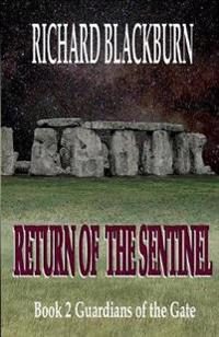 Return of the Sentinel (Book 2 Guardians of the Gate Series)