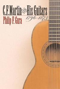 C. F. Martin and His Guitars, 1796-1873