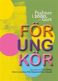 Psalmer i 2000-talet : för ung kör
