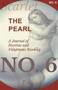 The Pearl - A Journal of Facetiae and Voluptuous Reading - No. 6