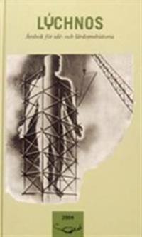 Lychnos 2004 : Årsbok för idé -och lärdomshistoria