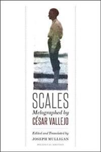 Scales: Melographed by Cesar Vallejo