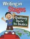 Writing in Stages: Getting Back to the Basics