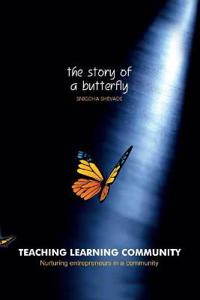 Teaching Learning Community—the Story of a Butterfly