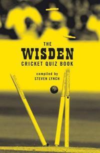 The Wisden Cricket Quiz Book