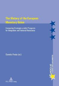 The History of the European Monetary Union