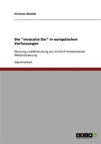Die Invocatio Dei in Europaischen Verfassungen