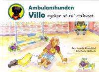 Ambulanshunden Villo rycker ut till ridhuset