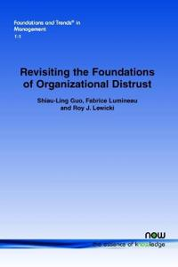 Revisiting the Foundations of Organizational Distrust
