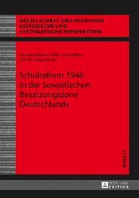 Schulreform 1946 in Der Sowjetischen Besatzungszone Deutschlands
